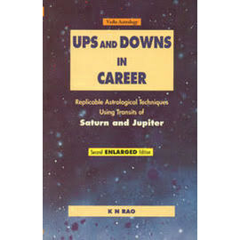 Ups And Downs In Career Second Enlarged Edition By K. N. Rao