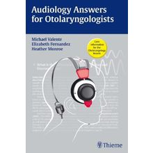 Audiology Answers for Otolaryngologists (Indian Reprint)