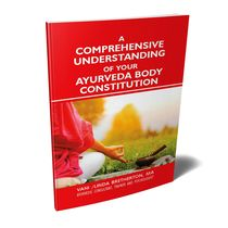 A Comprehensive Understanding of your Ayurveda Body Constitution (Understanding Ayurveda Book 1) ​ - Linda Bretherton