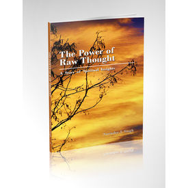 The Power Of Raw Thought- Surinder J Singh