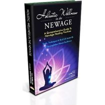 Holistic Wellness In The NewAge- A Comprehensive Guide To NewAge Healing Practices- Swatika Jain (Editor), hardbound