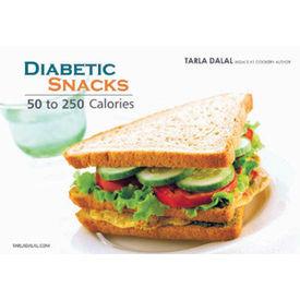 Diabetic Snacks– 50 to 250 calories - by Tarala Dalal