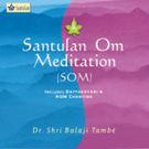 Santulan - Om Meditation (SOM), 1 cd