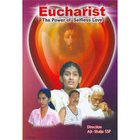 Eucharist: The Power of Selfless Love