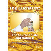 The Eucharist: The Source of Life and Holiness