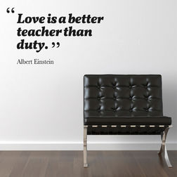 Kakshyaachitra Love is a Better Teacher Than Duty Wall Stickers For Bedroom And Living Room, 24 14 inches