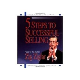 5 Steps To Successful Selling[ Abridged, Audiobook, CD] [ Audio CD] Zig Ziglar (Author, Reader)
