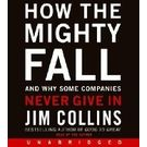 How the Mighty Fall CD[ Audiobook, Unabridged] [ Audio CD] Jim Collins (Author, Reader)