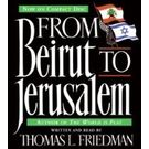 From Beirut to Jerusalem CD[ Abridged, Audiobook] [ Audio CD] Thomas L. Friedman (Author, Reader)