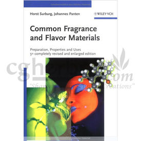 Common Fragrance And Flavor Materials: Preparation, Properties And Uses