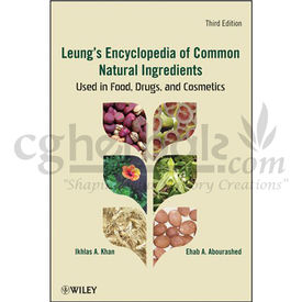 Leung S Encyclopedia of Common Natural Ingredients: Used In Food, Drugs and Cosmetics, 1000g